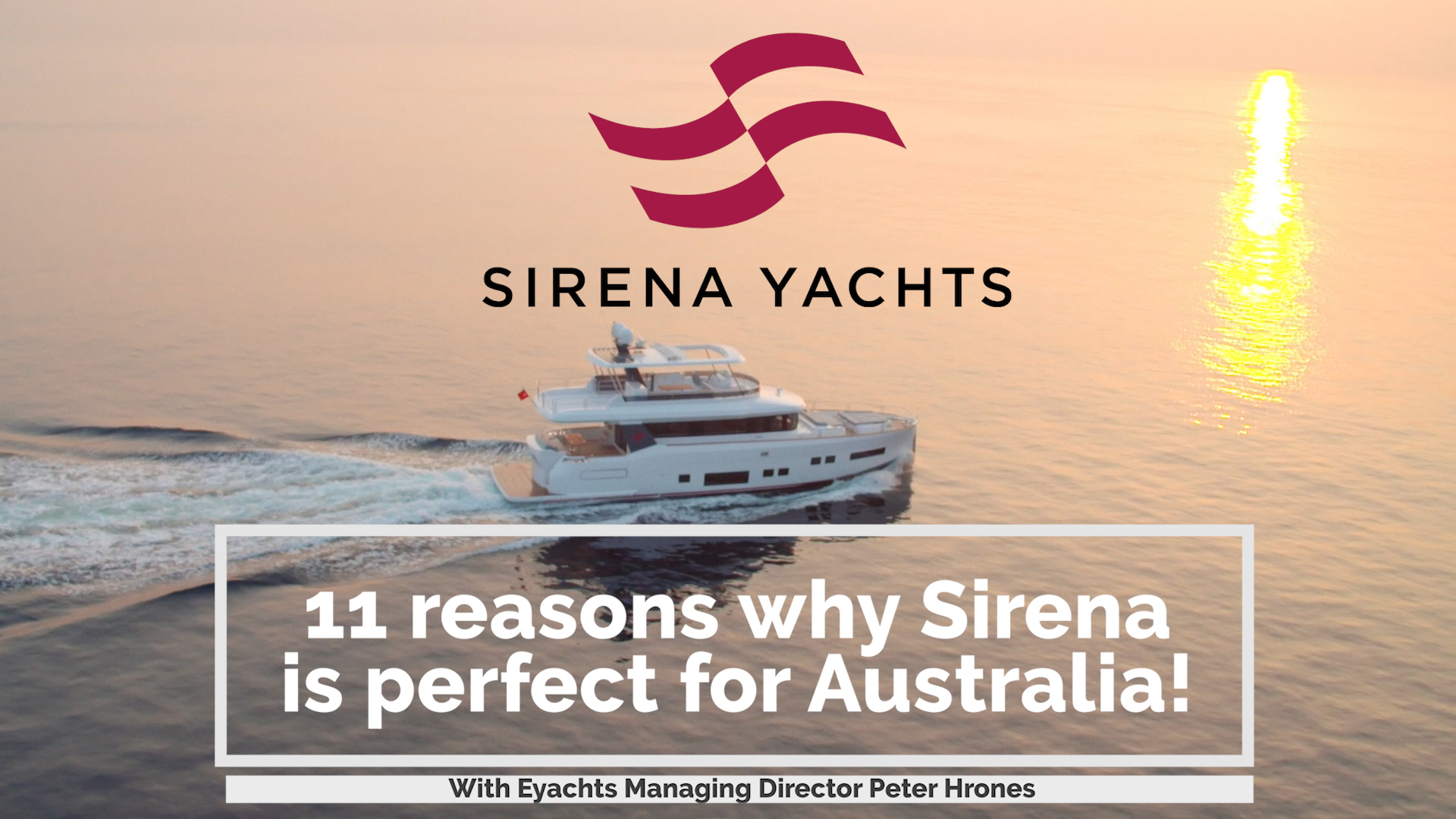 Why Sirena Yachts